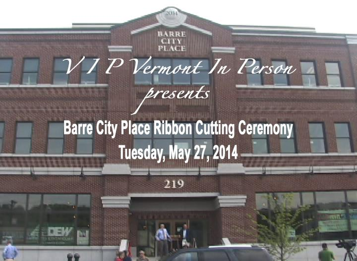 Barre City Place Ribbon Cutting